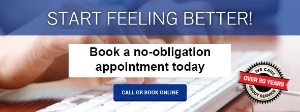 Start Feeling Better! Book a npo-obligation appointment today